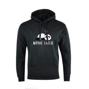 Mikina černá unisex - Maybe later