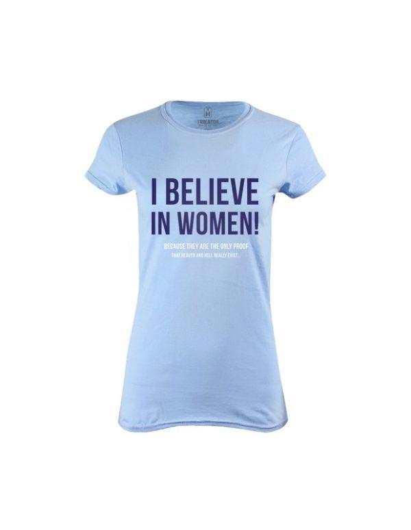 Tričko dámské Believe in Women