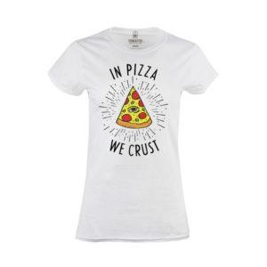 Tričko dámské In pizza we crust