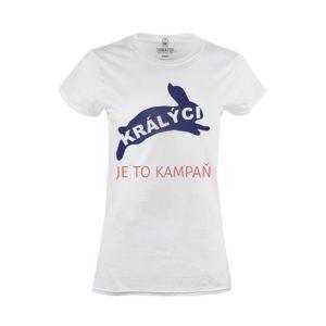 Tričko dámské Krályčí kampaň