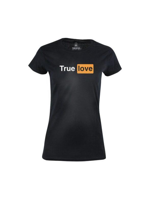 Tričko dámské True Love