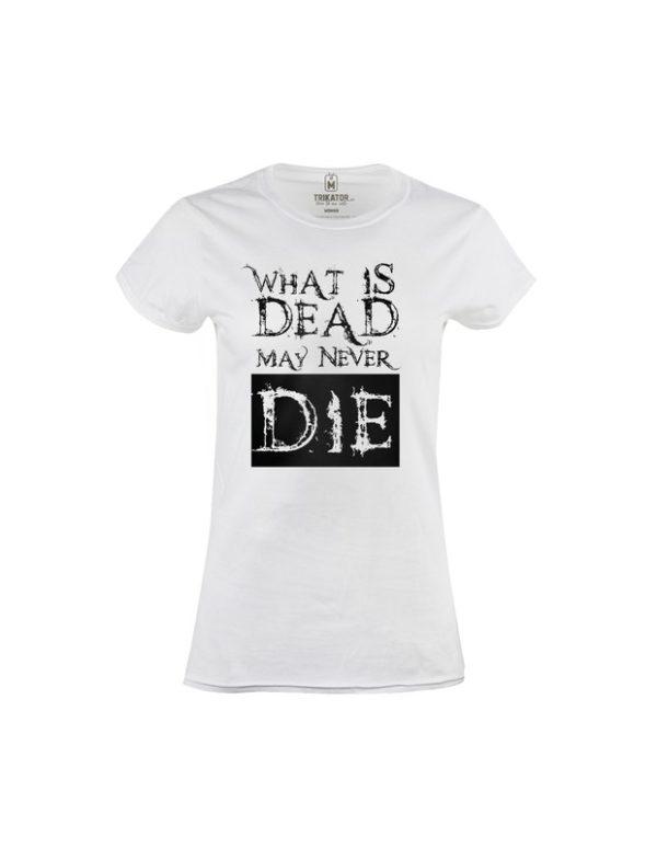 Tričko dámské What is dead