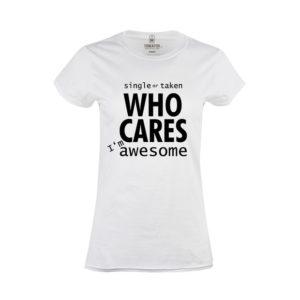 Tričko dámské Who Cares