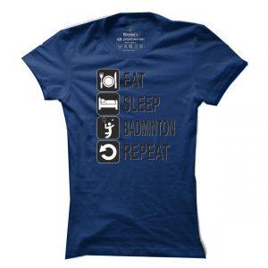 Dámské badmintonové tričko Eat sleep badminton repeat