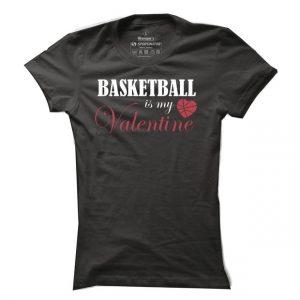 Dámské basketbalové tričko Basketball is my Valentine