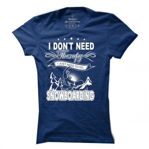 Dámské snowboardové tričko I dont need therapy