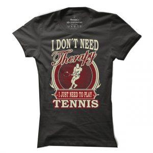 Dámské tenisové tričko I need Tennis