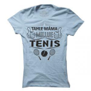 Dámské tenisové tričko Tenisová máma